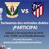 Entrega de entradas a las ganadoras del sorteo para el partido CD Leganés vs Atlético de Madrid