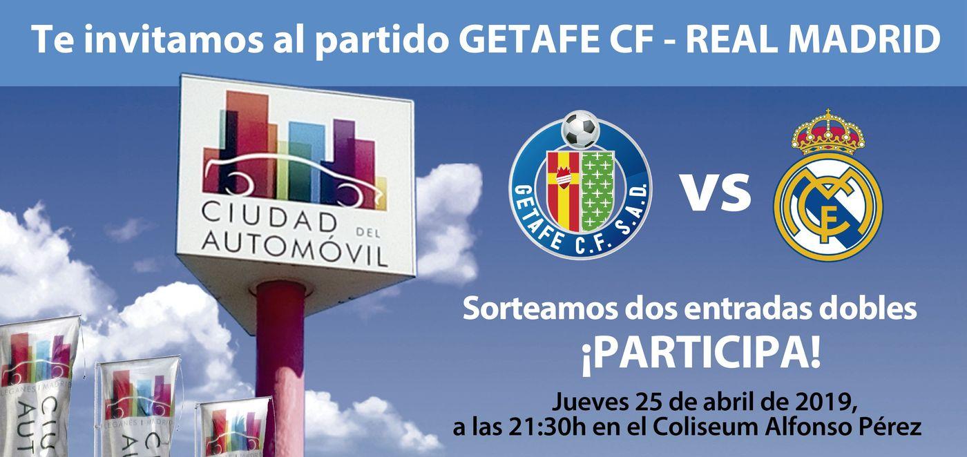 Ciudad del Automóvil sorteo de dos entradas dobles para el partido Getafe vs Real Madrid