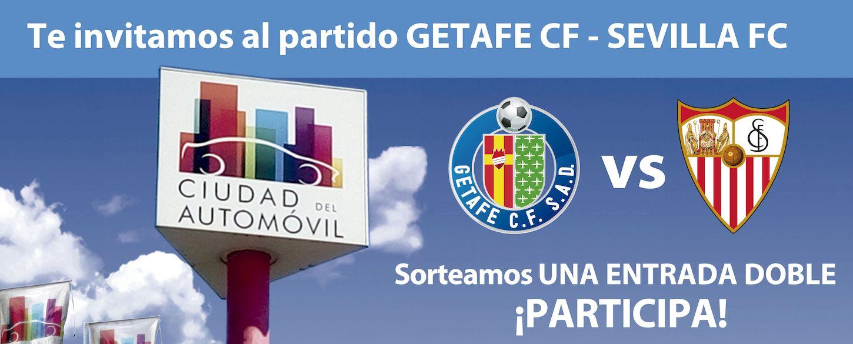 Ciudad del Automóvil sorteo de dos entradas dobles para el partido Getafe vs. Sevilla