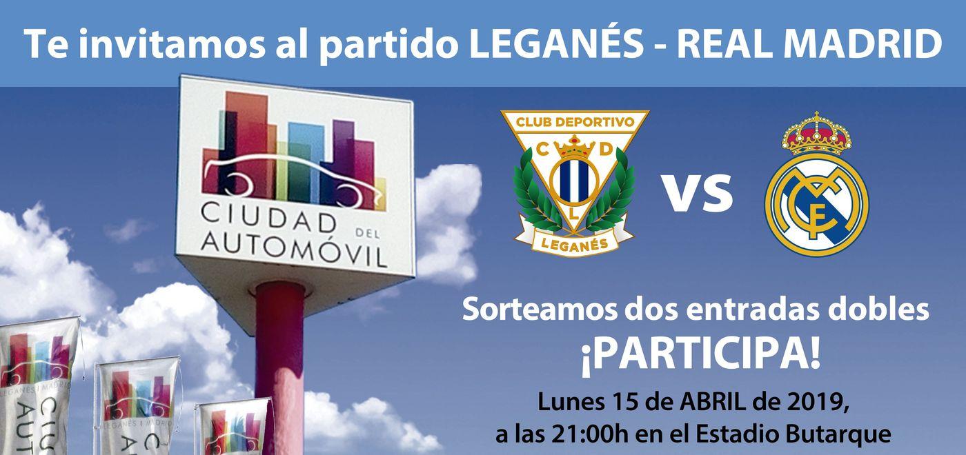 Ciudad del Automóvil sorteo de dos entradas dobles para el partido Leganés vs Real Madrid