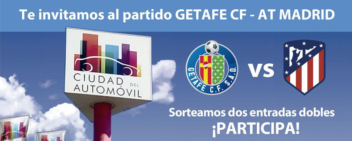 Ciudad del Automóvil sorteo de dos entradas dobles para el partido Getafe FC vs. Atlético Madrid