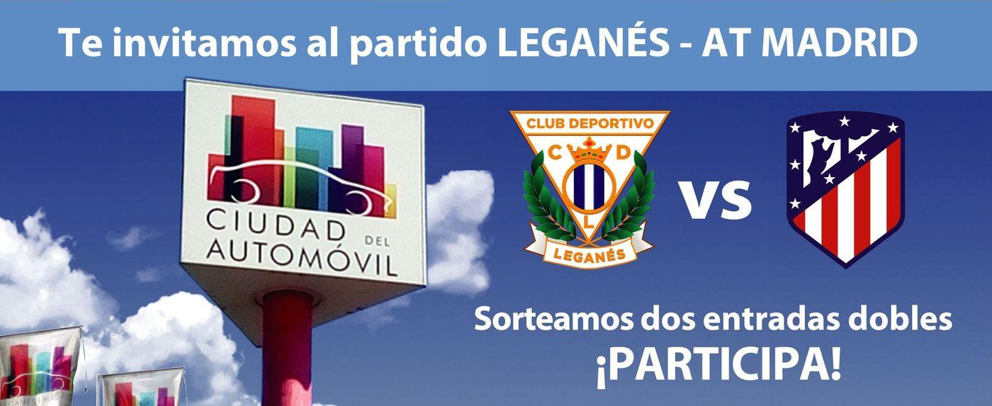 Ciudad del Automóvil sorteo de dos entradas dobles para el partido CD Leganés vs Atlético Madrid